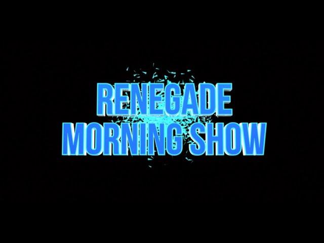 Renegade Morning Show – January 22, 2021