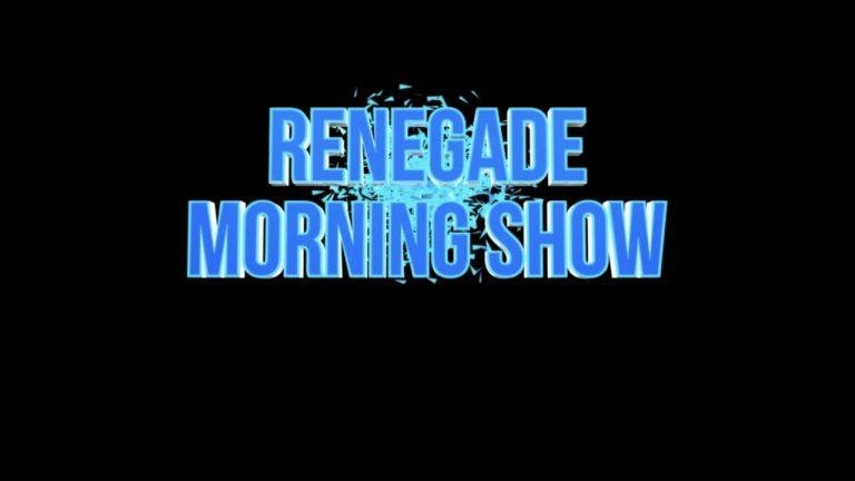 Renegade Morning Show – 3/11/21