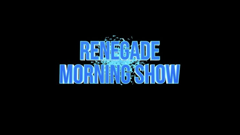Renegade Morning Show – March 26, 2021