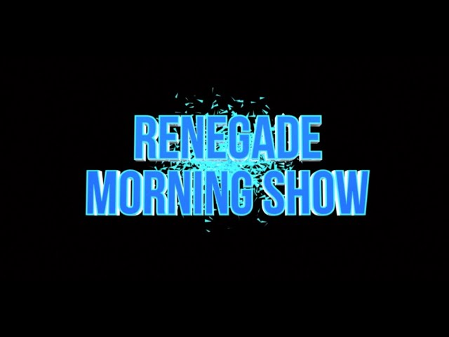 Renegade Morning Show – March 19, 2021